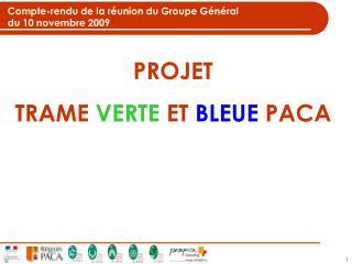 Compte-rendu de la réunion du Groupe Général du 10 novembre 2009