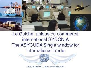 Le Guichet unique du commerce international SYDONIA