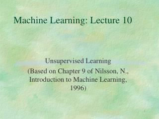Machine Learning: Lecture 10
