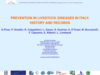 PREVENTION IN LIVESTOCK DISEASES IN ITALY: HISTORY AND RECORDS