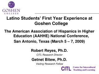 Latino Students' First Year Experience at Goshen College