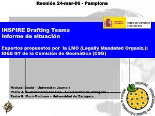 Michael Gould – Universitat Jaume I Pedro J. Álvarez Pérez-Aradros – Universidad de Zaragoza