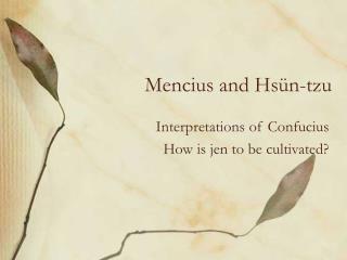 Mencius and Hsün-tzu