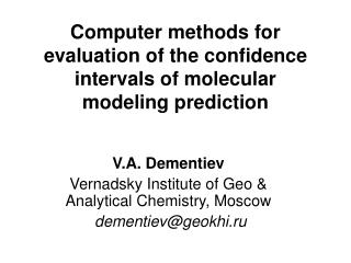 Computer methods for evaluation of the confidence intervals of molecular modeling prediction