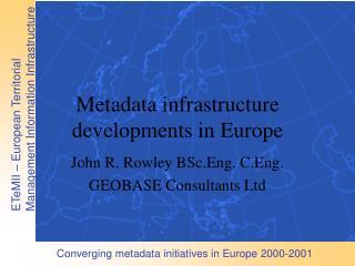 Metadata infrastructure developments in Europe