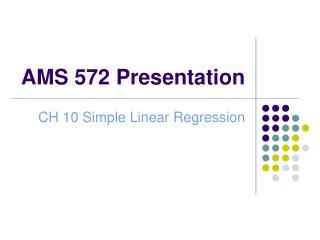 AMS 572 Presentation