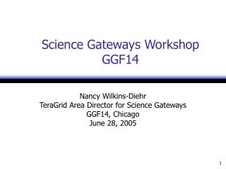 Science Gateways Workshop GGF14