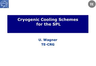 Cryogenic Cooling Schemes  for the SPL
