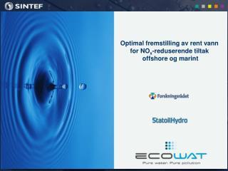 Optimal fremstilling av rent vann  for NO x -reduserende tiltak  offshore og marint