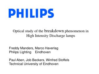 Freddy Manders, Marco Haverlag  Philips Lighting    Eindhoven