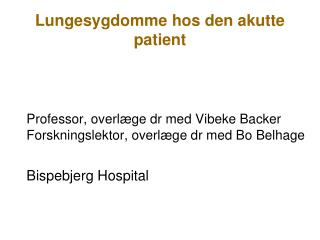 Lungesygdomme hos den akutte patient