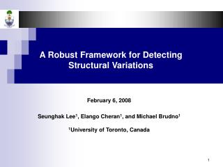 A Robust Framework for Detecting Structural Variations