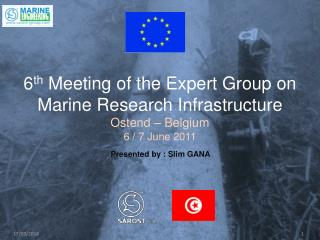 6 th  Meeting of the Expert Group on Marine Research Infrastructure Ostend � Belgium