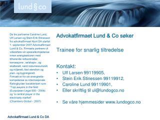 De tre partnerne Caroline Lund,  Ulf Larsen og Stein Erik Stinessen