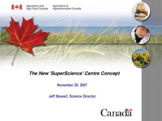 The New 'SuperScience' Centre Concept