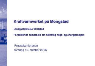 Pressekonferanse torsdag 12. oktober 2006