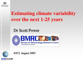 Estimating climate variability  over the next 1-25 years