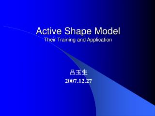 Active Shape Model Their Training and Application