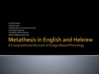 Metathesis in English and Hebrew A Computational Account of Usage-Based Phonology