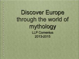 Discover Europe through the world of mythology