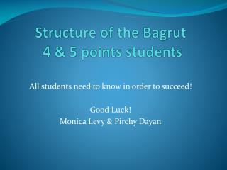Structure of the  Bagrut  4 & 5 points students