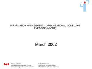 INFORMATION MANAGEMENT – ORGANIZATIONAL MODELLING EXERCISE (IM/OME)