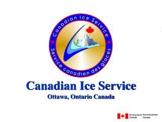 Canadian Ice Service Ottawa, Ontario Canada