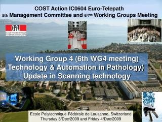 COST Action IC0604 Euro-Telepath  5th  Management Committee and  6/7 th Working Groups Meeting