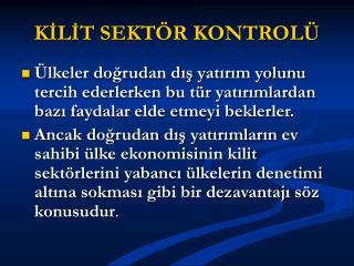 KİLİT SEKTÖR KONTROLÜ