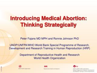 Introducing Medical Abortion: Thinking Strategically
