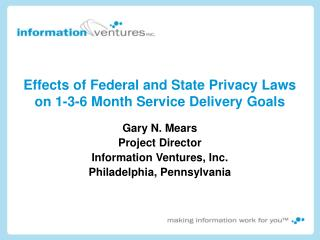 Effects of Federal and State Privacy Laws on 1-3-6 Month Service Delivery Goals