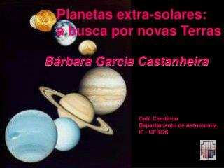 Planetas extra-solares:  a busca por novas Terras