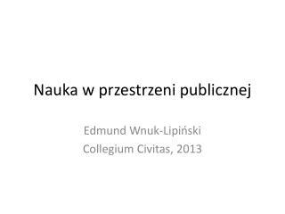 Nauka w przestrzeni publicznej
