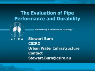 The Evaluation of Pipe Performance and Durability