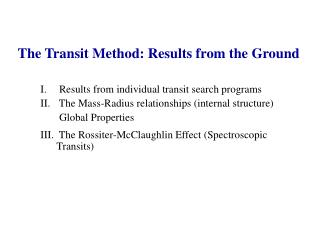 The Transit Method: Results from the Ground