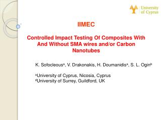 IIMEC Controlled Impact Testing Of Composites With And Without SMA wires and/or Carbon Nanotubes