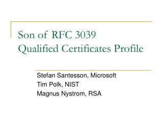 Son of RFC 3039 Qualified Certificates Profile