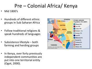 Pre – Colonial Africa/ Kenya