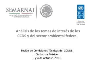 Análisis de los temas de interés de los CCDS y del sector ambiental federal