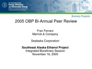 2005 OBP Bi-Annual Peer Review