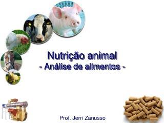 Nutrição animal - Análise de alimentos -