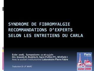 Syndrome de Fibromyalgie Recommandations D experts Selon les Entretiens du Carla