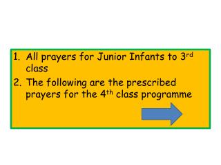 All prayers for Junior Infants to 3 rd  class
