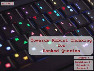 Towards Robust Indexing