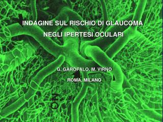 INDAGINE SUL RISCHIO DI GLAUCOMA  NEGLI IPERTESI OCULARI