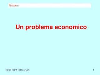 Un problema economico