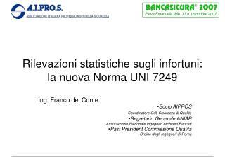Rilevazioni statistiche sugli infortuni: la nuova Norma UNI 7249