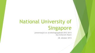 National  U niversity of  Singapore