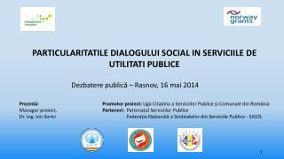 PARTICULARITATILE DIALOGULUI SOCIAL IN SERVICIILE DE UTILITATI PUBLICE