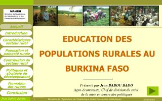 EDUCATION DES POPULATIONS RURALES AU BURKINA FASO